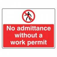 No admittance without a work permit