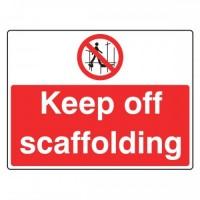 Keep off scaffolding