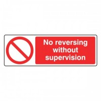 No reversing without supervision
