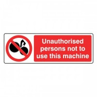 Unauthorised persons not  to use this machine