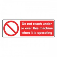 Do not reach under or over this machine when it is operating